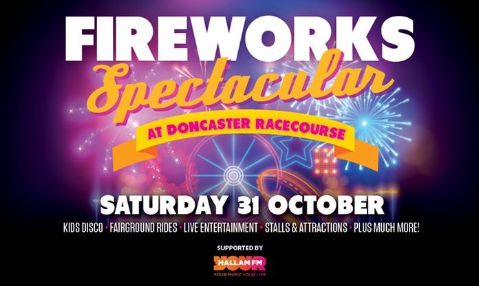 Fireworks Spectacular Family Fun Night on Saturday 31 October at Doncaster Racecourse - up to 27% Off